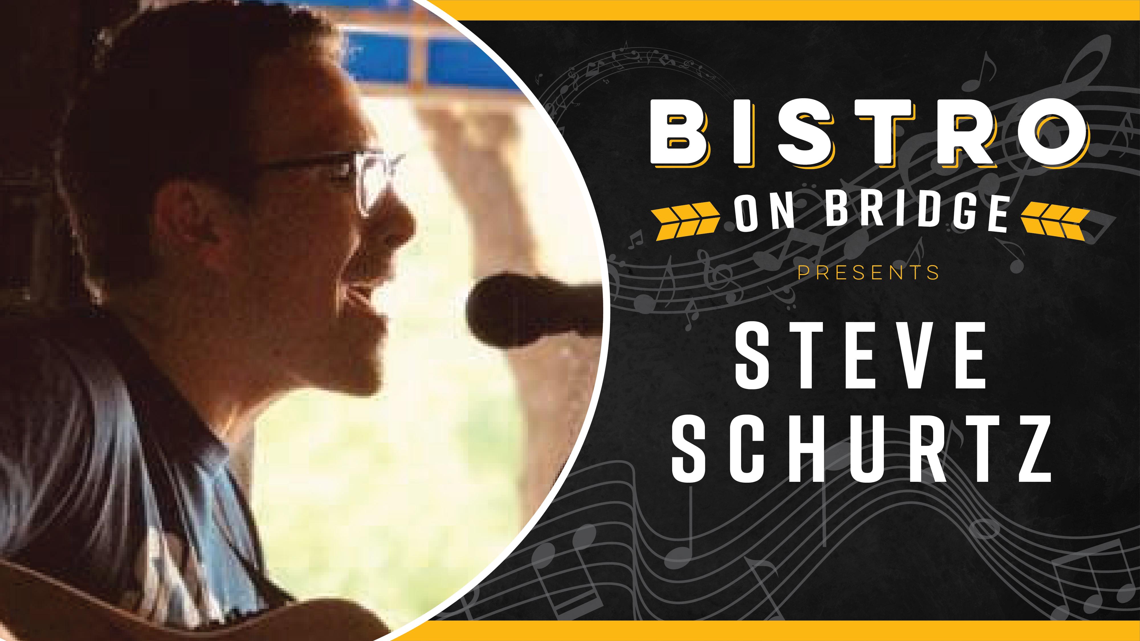 Steve Schurtz-Bistro
