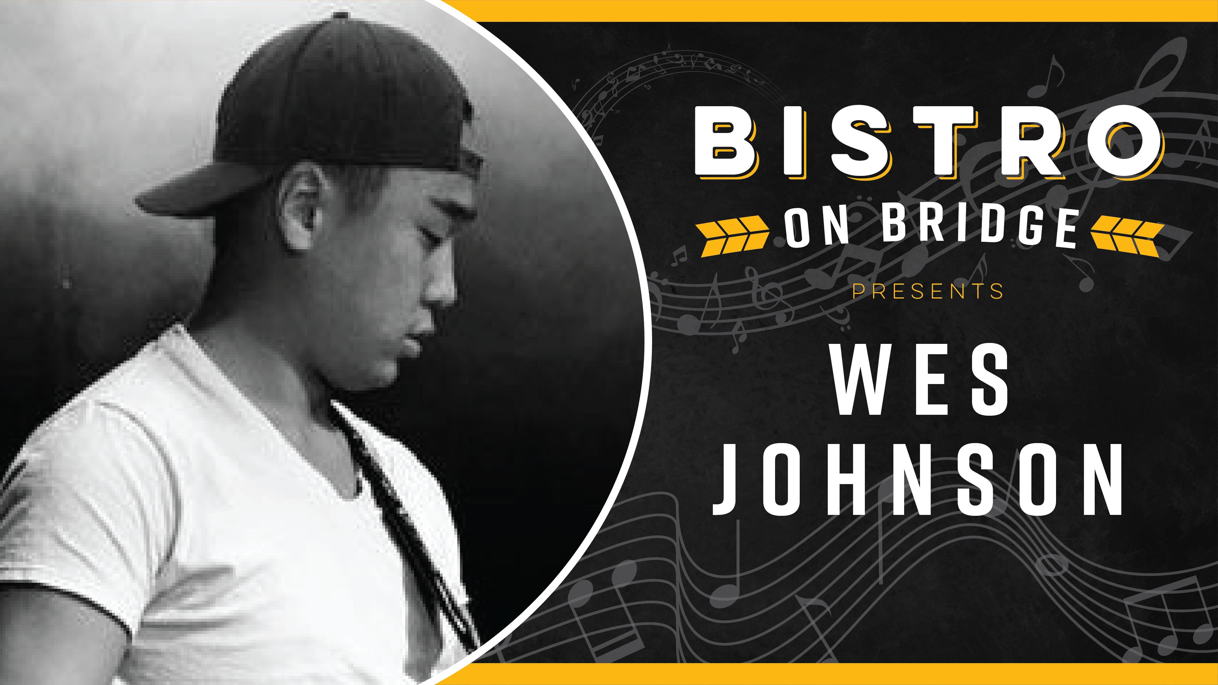 Wes Johnson - Bistro
