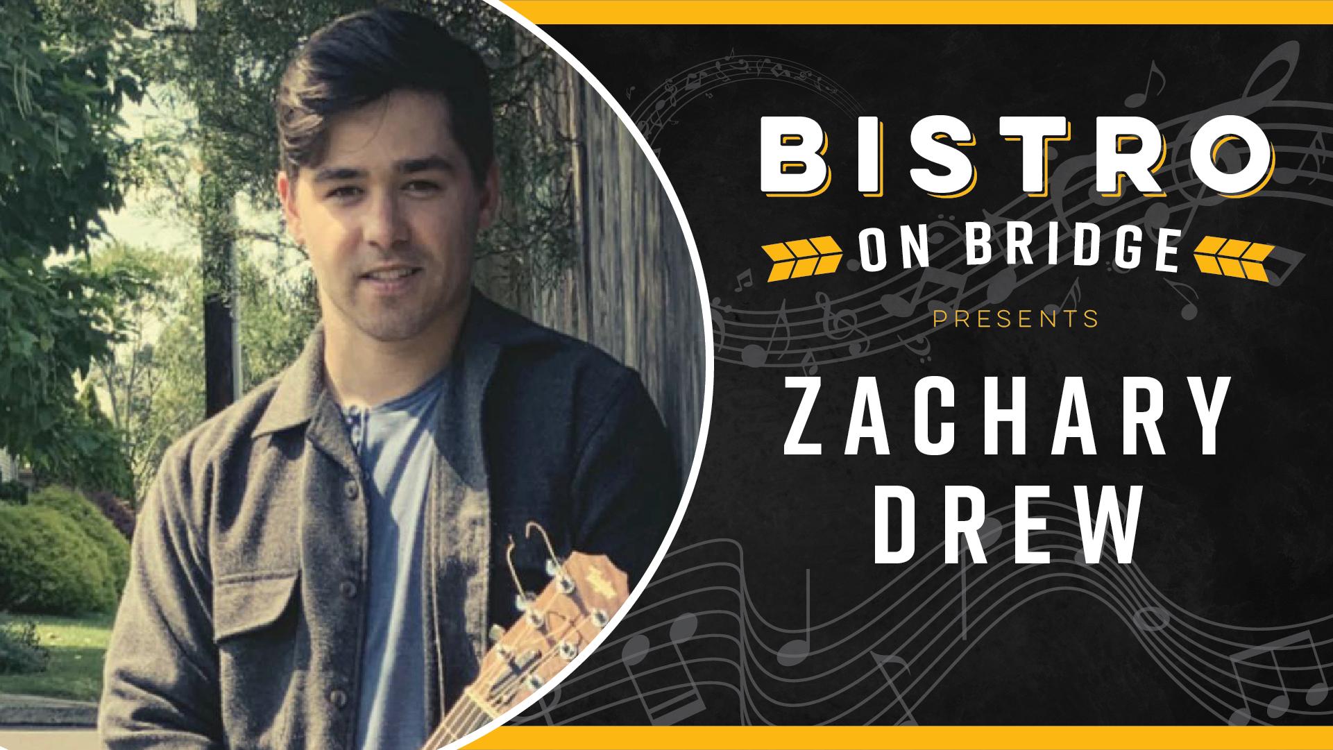Zach Drew - Bistro