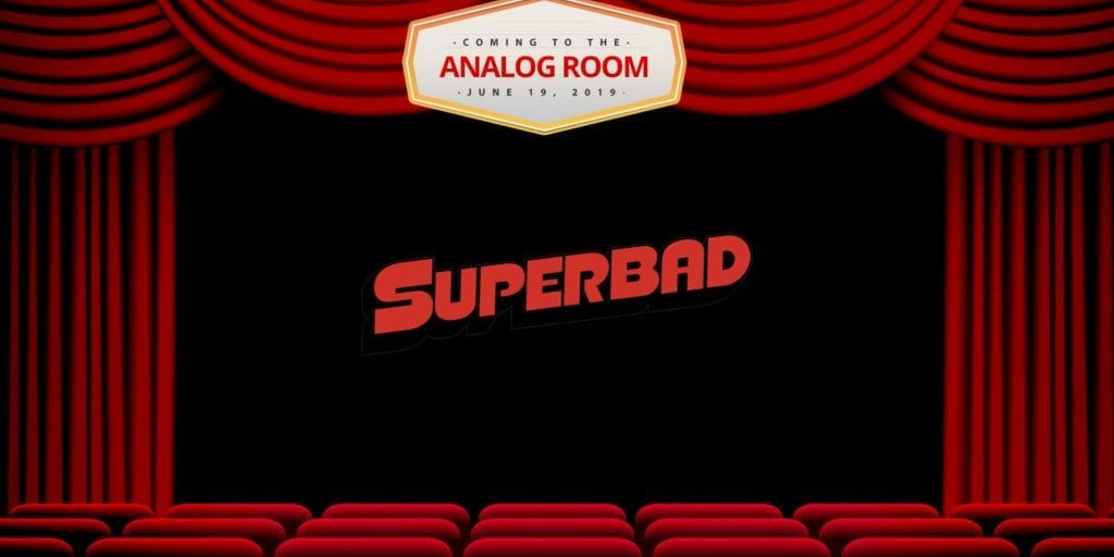 Analog-Room-Presents-Superbad