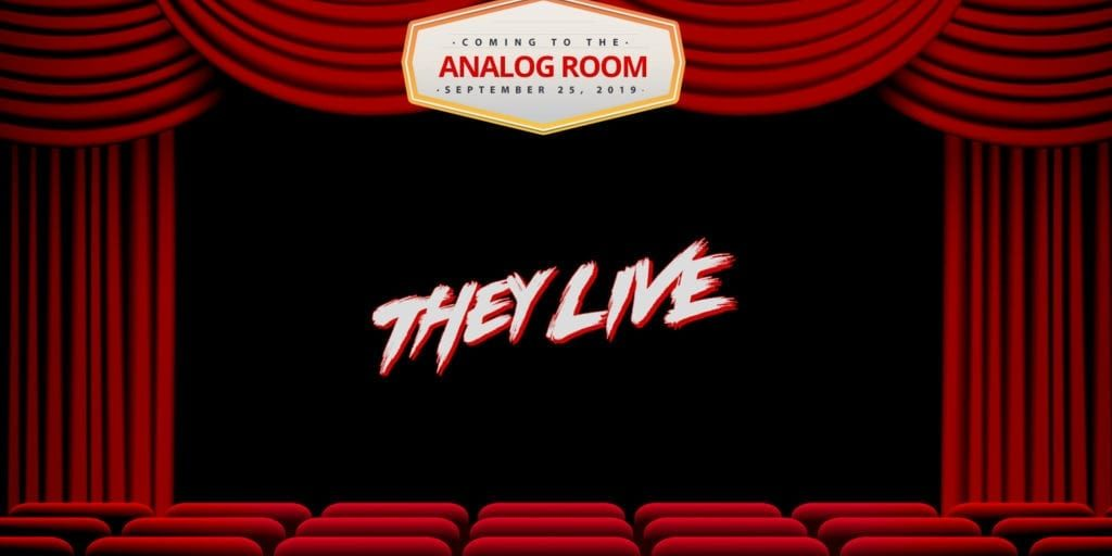 Analog-Room-Presents-They-Live